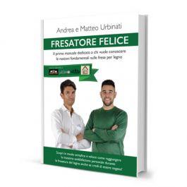 Fresatore Felice - Manuale sulle frese per legno